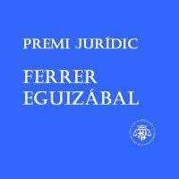 Maria Planas gana el premio al mejor proyecto de investigación en los Premios Jurídicos Ferrer Eguizábal